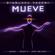 Mueve (feat. MC Fioti) - Gianluca Vacchi, Nacho & Becky G.