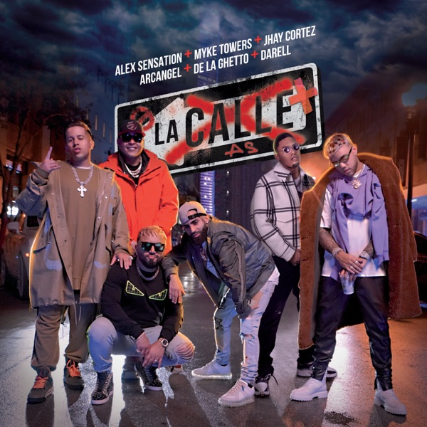 La Calle (feat. Arcángel, De La Ghetto & Darell) - Single