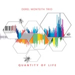 Derel Monteith Trio - Upper West Side