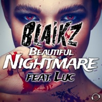 Beautiful Nightmare - BLAIKZ - LUC