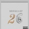 Brokeasf - 26