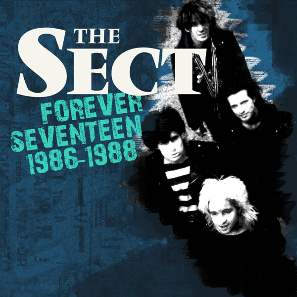 Forever Seventeen 1986-1988 by The Sect