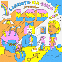 LSD - No New Friends (feat. Sia, Diplo & Labrinth) artwork