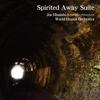 Joe Hisaishi & New Japan Philharmonic World Dream Orchestra - Spirited Away Suite artwork