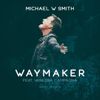 Michael W. Smith - Waymaker (feat. Vanessa Campagna) [Radio Version]  artwork
