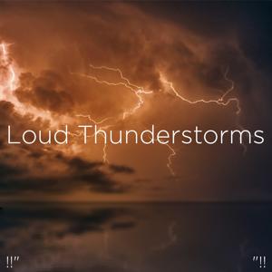 "Thunderstorm Sound Bank & Thunderstorm Sleep - !!"" Loud Thunderstorms ""!!"