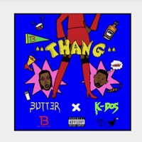 Thang (feat. K Dos) - Single Mp3 Download