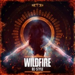 Re-Style - Wildfire