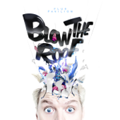 Blow the Roof