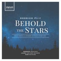 Kerenza Peacock, Huw Watkins & Laura van der Heijden - Ruiz: Behold The Stars artwork