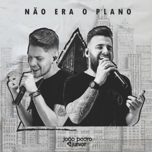 João Pedro & Junior - Não Era o Plano - EP