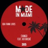 Oba Frank Lords - Chango (feat. Katiahshé)