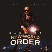 Sanchez - New World Order