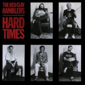 The Red Clay Ramblers - Hard Times Come Again No More