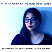 Miki Yamanaka - Human Dust Suite V Party's Over