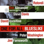 Blueslike, Eric Alexander, Jim Rotondi, Steve Davis, David Hazeltine, Peter Washington & Joe Farnsworth - Till There Was You