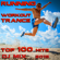 Workout Trance & Running Trance - Running Workout Trance Top 100 Hits DJ Mix 2015