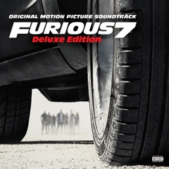 Furious 7 (Original Motion Picture Soundtrack) [Deluxe Version]