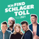 Verschiedene Interpreten - Ich find Schlager toll - Frühjahr/Sommer 2021