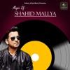 Magic Of Shahid Mallya EP