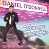 Teenage Dreams, Daniel O'Donnell