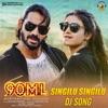 Singilu Singilu DJ Remix From 90ML Single