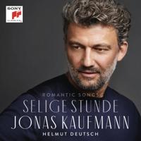 Jonas Kaufmann & Helmut Deutsch - Selige Stunde artwork