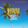 Stereo Hearts - Morning Chill artwork