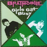 Bratmobile - I'm in the Band