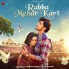 Darshan Raval - Rabba Mehr Kari artwork