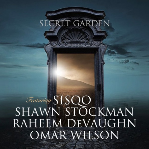 Secret Garden (Extended Mix) [feat. Sisqó, Shawn Stockman & Raheem DeVaughn] - Single