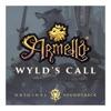 Wyld s Call Armello Original Soundtrack