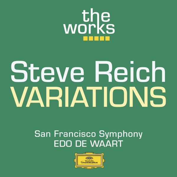 Reich: Variations for Winds, Strings and Keyboards - EP