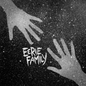 Eerie Family - Everybody Disappear