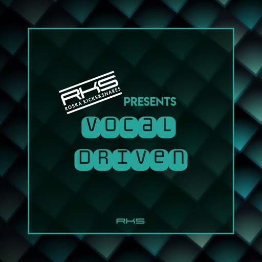 Rks Presents: Vocal Driven by Various Artists