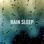 Rain Sleep