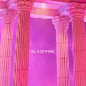 As If It's Your Last - BLACKPINK