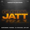 Global Jatt feat Manwal DJ Kam Kang - Bups Saggu mp3
