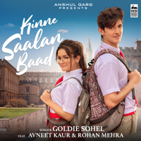 Goldie Sohel - Kinne Saalan Baad - Single artwork