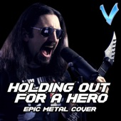 Little V. - Holding Out for a Hero