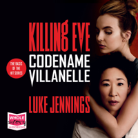 Codename Villanelle: The Basis Of The Hit Series
