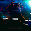 The Weeknd - Can't Feel My Face (Martin Garrix Remix) artwork