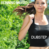 Running Music - Dubstep Running Music Jogging and Fitness Music