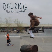 Oolong - My Afternoon's Shotgunned