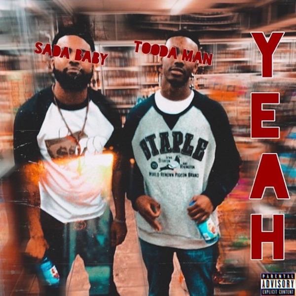 Yeah (feat. Sada Baby) - Single
