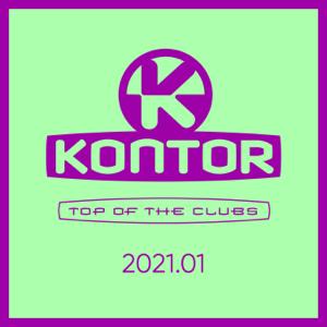 Jerome, Markus Gardeweg & Mike Candys - Kontor Top of the Clubs 2021.01 (DJ Mix)