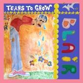 Tears to Grow - Single