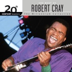 The Robert Cray Band - Some Pain, Some Shame