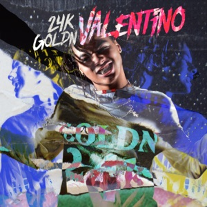 24kGoldn - Valentino