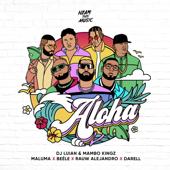 Aloha (feat. Darell, Mambo Kingz & DJ Luian) - Maluma, Rauw Alejandro & Beéle